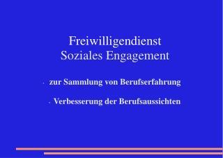Freiwilligendienst   Soziales Engagement  zur Sammlung von Berufserfahrung