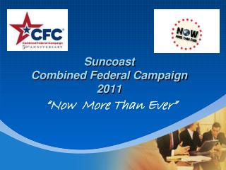 Suncoast  Combined Federal Campaign  2011