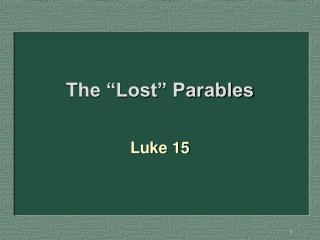 "The ""Lost"" Parables"