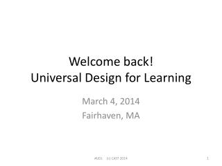 Welcome back! Universal Design for Learning