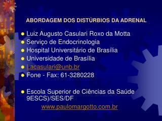 ABORDAGEM DOS DISTÚRBIOS DA ADRENAL