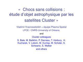 «Chocs sans collisions :  étude d'objet astrophysique par les satellites Cluster»