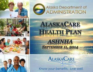 AlaskaCare Health Plan ASHNHA September 11, 2014