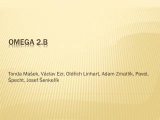 Omega 2.B