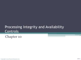 Processing Integrity and  Availability   Controls