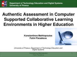 Authentic Assessment in Computer Supported Collaborative Learning Environments in Higher Education