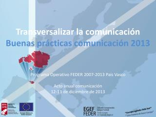 Transversalizar la comunicación Buenas prácticas comunicación 2013