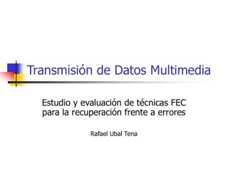 Transmisión de Datos Multimedia