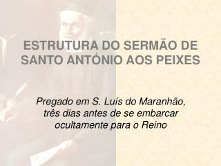 ESTRUTURA DO SERM O DE SANTO ANT NIO AOS PEIXES