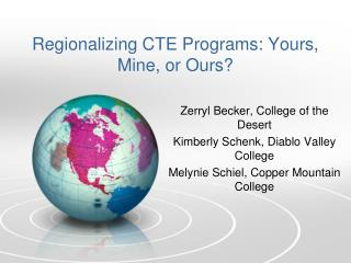 Regionalizing CTE Programs: Yours, Mine, or Ours?