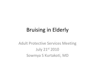 Bruising in Elderly