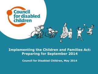 Implementing the Children and Families Act: Preparing for September 2014