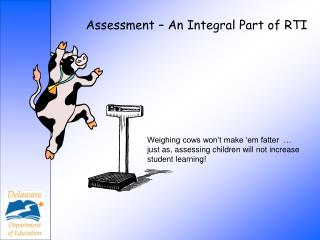 Assessment   An Integral Part of RTI