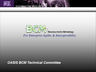 For Enterprise Agility & Interoperability