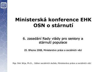 M inisterská konference EHK OSN o stárnutí