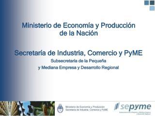 Ministerio de Economía y Producción  de la Nación