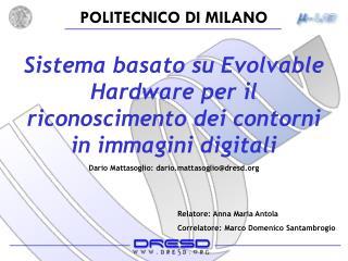 Sistema basato su Evolvable Hardware per il riconoscimento dei contorni in immagini digitali