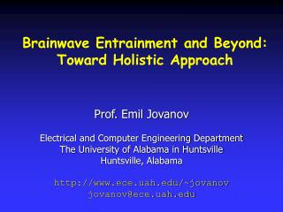 Brainwave Entrainment and Beyond: Toward Holistic Approach