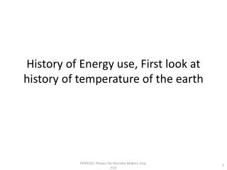 History of Energy use, First look at history of temperature of the earth