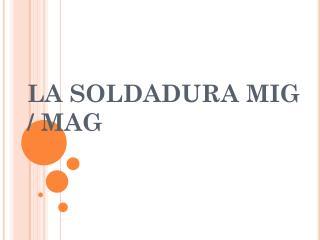 La soldadura MIG / MAG
