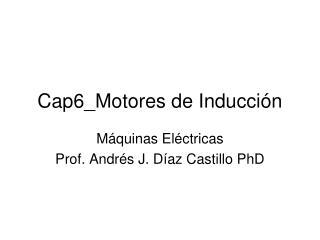 Cap6_Motores de Inducción