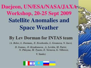 Daejeon, UN/ESA/NASA/JAXA Workshop, 20-25 Sept 2009 Satellite Anomalies and Space Weather