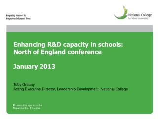 Enhancing R&D capacity in schools: North of England conference January 2013