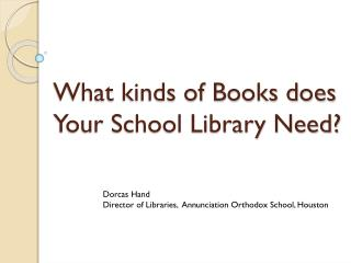 What kinds of Books does Your School Library Need?