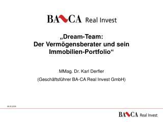 """""""Dream-Team:  Der Vermögensberater und sein  Immobilien-Portfolio"""""""