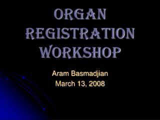 OrganRegistrationWor..