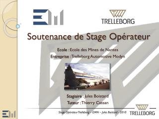 Soutenance de Stage Op�rateur