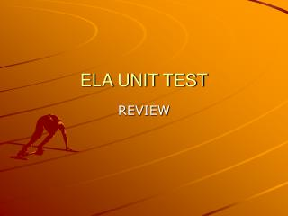 ELA UNIT TEST