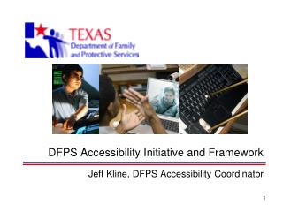 DFPS Accessibility Initiative and Framework