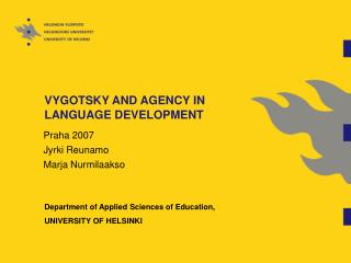 VYGOTSKY AND AGENCY IN LANGUAGE DEVELOPMENT