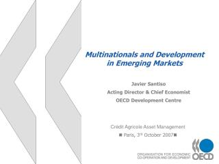 Multinationals and Development in Emerging Markets