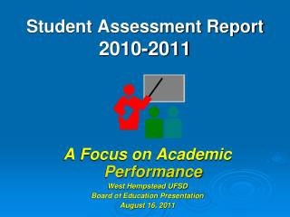 Student Assessment Report 2010-2011