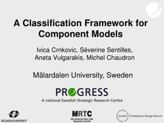 A Classification Framework for Component Models