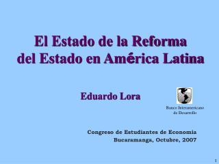 El Estado de la Reforma  del Estado en Am é rica Latina   Eduardo Lora
