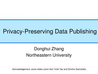 Privacy-Preserving Data Publishing