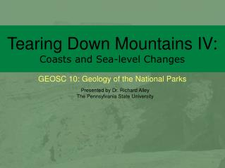 Tearing Down Mountains IV: Coasts and Sea-level Changes