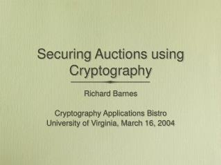 Securing Auctions using Cryptography