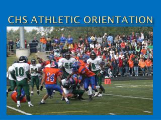 CHS Athletic Orientation