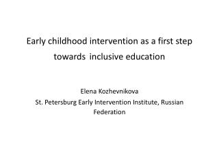 Early childhood intervention as a first step towards inclusive education