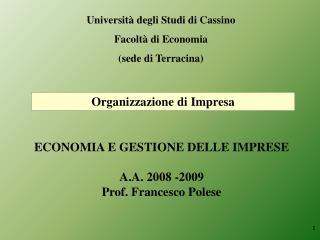Università degli Studi di Cassino Facoltà di Economia (sede di Terracina)