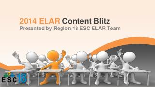 2014 ELAR  Content Blitz