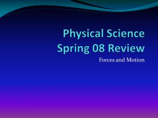 Physical Science  Spring 08 Review