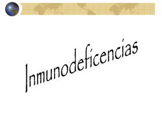 Inmunodeficencias