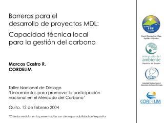 Barreras para el  desarrollo de proyectos MDL: Capacidad técnica local para la gestión del carbono