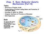 Chap. 4. Basic Molecular Genetic Mechanisms Part B