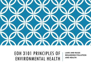 EOH 3101 PRINCIPLES OF ENVIRONMENTAL HEALTH